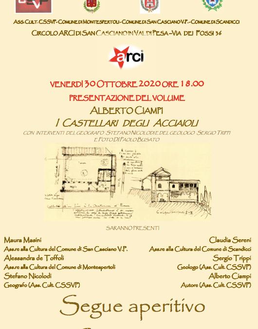 Venedì 30 ottobre 2020 – Presentazione del volume Alberto Ciampi – I Castellari degli acciaioli