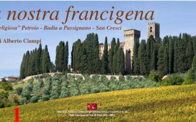 "La nostra francigena. La via ""religiosa"" Petroio-Badia a Passignano-San Cresci"