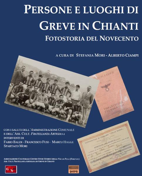 Prossima uscita: Persone e luoghi di Greve in Chianti. Fotostoria del Novecento
